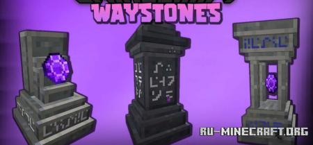 Скачать Waystones для Minecraft 1.17.1