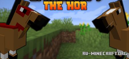 Скачать The HOR для Minecraft 1.16.5