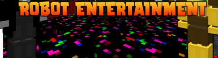 Скачать Robot Entertainment для Minecraft 1.16.5