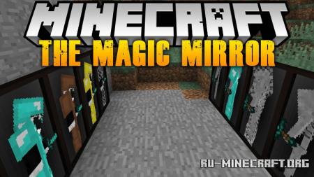 Скачать The Magic Mirror для Minecraft 1.17.1