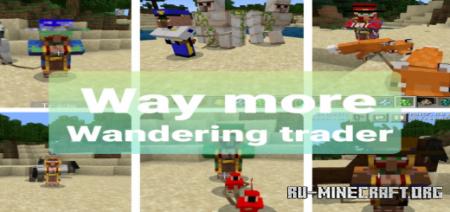 Скачать Way More Wandering Trader для Minecraft PE 1.17