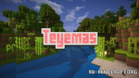 Скачать Teyemas [16x] для Minecraft 1.17