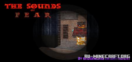 Скачать The SOUND of FEAR (Horror Adventure Map) для Minecraft PE
