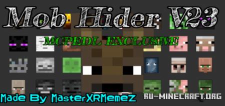 Скачать Mob Hider V23 (New Mobs Added!) для Minecraft PE 1.17
