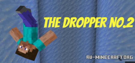 Скачать The Dropper No.2 для Minecraft PE