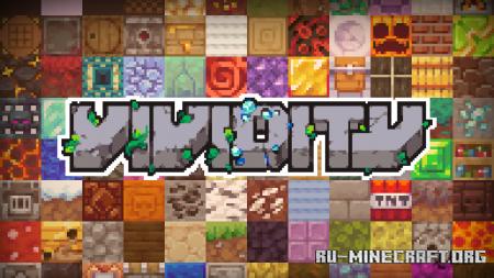 Скачать Vividity [32x] для Minecraft 1.16