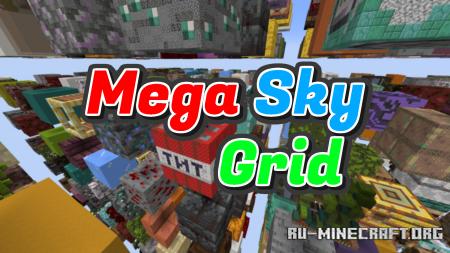 Скачать Mega Sky Grid для Minecraft