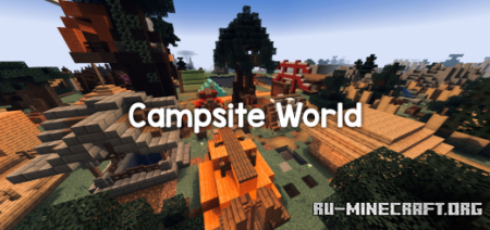 Скачать Campsite World для Minecraft PE