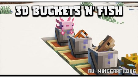 Скачать Findrek's 3D Buckets and Fish для Minecraft 1.17