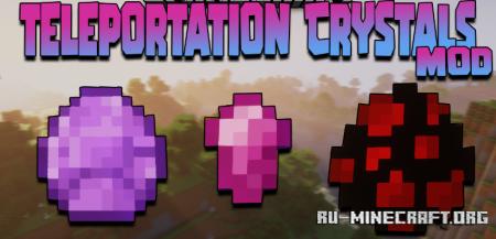 Скачать Teleportation Crystals для Minecraft 1.16.5