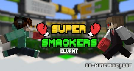 Скачать Super Smackers для Minecraft
