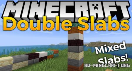 Скачать Double Slabs для Minecraft 1.17.1