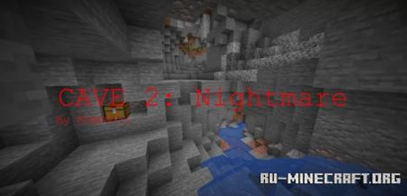 Скачать CAVE 2: Nightmare для Minecraft