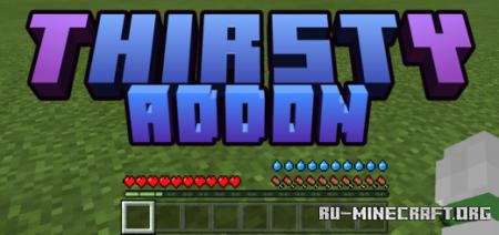 Скачать Thirsty для Minecraft PE 1.17