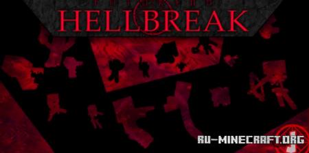 Скачать Hellbreak - Singleplayer Arena FPS для Minecraft