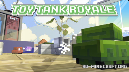 Скачать Toy Tank Royale для Minecraft