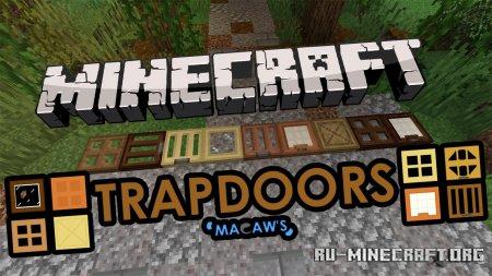 Скачать Macaws Trapdoors для Minecraft 1.17.1