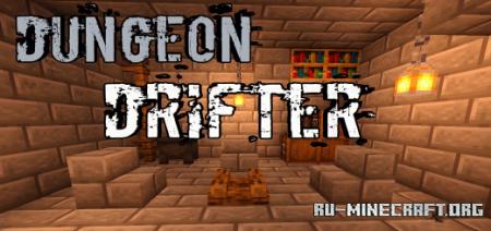 Скачать Dungeon Drifter для Minecraft PE