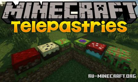 Скачать TelePastries для Minecraft 1.16.5