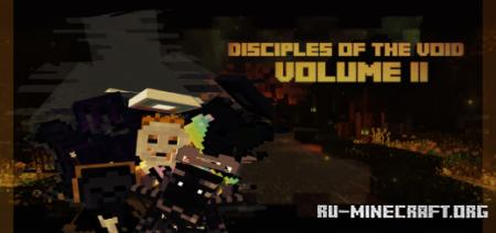 Скачать Disciples of The Void: Volume II для Minecraft PE 1.17