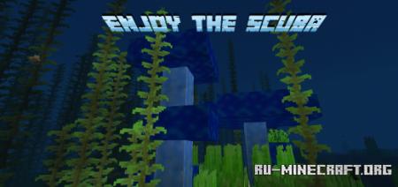 Скачать Enjoy The Scuba для Minecraft PE 1.17