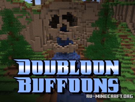 Скачать Doubloon Buffoons для Minecraft