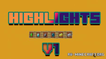 Скачать Highlights для Minecraft 1.12