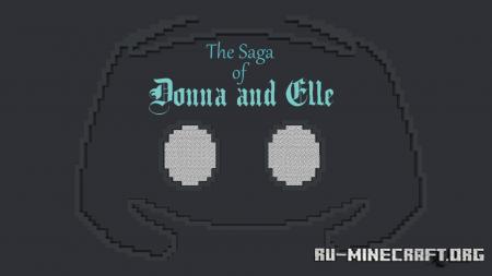 Скачать The Saga of Donna and Elle для Minecraft