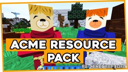 Скачать ACME Resource [256x] для Minecraft 1.17
