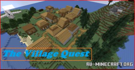 Скачать The Village Quest by lazaros28 для Minecraft