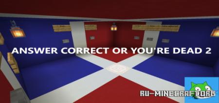 Скачать Answer Correct Or You're Dead 2 для Minecraft PE